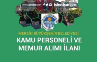 Mersin Büyükşehir Belediyesi 20 Kamu Personeli ve Düz Memur Alım İlanı