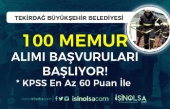 Tekirdağ Büyükşehir Belediyesi 100 Memur Alımı Başvurusu Başlıyor