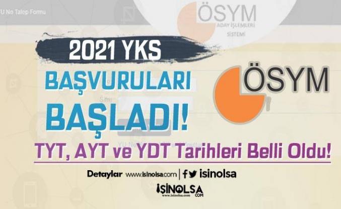 2021 YKS Başvuruları Başladı! TYT, AYT ve YDT Tarihleri Belli Oldu!