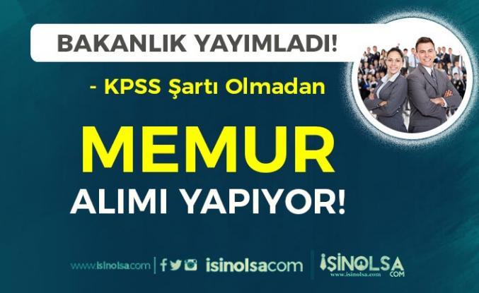 Bakanlık KPSS siz Lise Mezunu Memur Alımı İlanı Yayımladı!