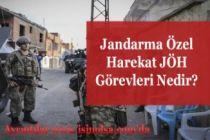 Jandarma Özel Harekat JÖH Görevleri Nelerdir?