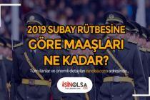 2019 Subay Rütbesine Göre Güncel Maaşlar Ne Kadar?