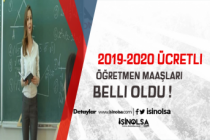 2019-2020 Ücretli Öğretmen Maaşları