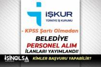 İŞKUR 25 Eylül Belediye Personeli Alım İlanları Yayımlandı! Büyükşehir Belediyesi