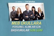 İstanbul, İzmir, Erzincan MEB Okullara Personel Alımı TYP Başvuruları Son Gün!