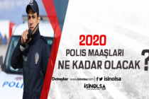 2020'de Polis Maaşları Ne Kadar Olacak ?