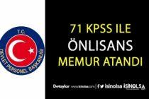 Ön Lisans 71 KPSS Puanıyla Memur Alımı Yapıldı