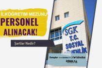 Sosyal İl Güvenlik Müdürlüğü İlköğretim Mezunu Personel Alımı! 18-40 Yaş Arası
