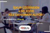 4 Belediye KPSS Şartsız 5 Aile Danışmanı, Büro İşçisi, Müşteri Danışmanı Alacak!