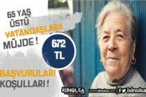 65 Yaş Üstü Vatandaşlara Müjde! 672 Aylık için Nereye Başvuru Yapılmalı?