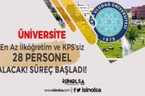 Uludağ Üniversitesi 28 Güvenlik ve Temizlik Personeli Alıyor! Başvurular Başladı