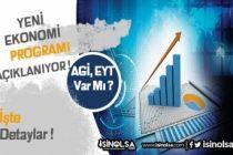 Yeni Ekonomi Paketinde Taşerona İkramiye, AGİ, EYT Var Mı? Pakette Hangi Destekler Var?