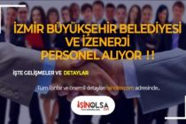 İzmir Büyükşehir ve İZENERJİ KPSS Şartsız 21 Ofis Personeli Alacak!