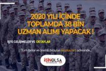 Jandarma Genel Komutanlığı 2020'de 38 Bin Uzman Erbaş Alacak!