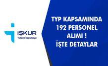 İŞKUR Üzerinden TYP Kapsamında 192 Personel Alımı Yapılacak