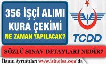 TCDD İşçi Alımı İçin Kura Çekimi Ne Zaman Yapılacak? Sözlü Sınav Detayları
