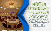 Düğün Salonlarının Ne Zaman Açılacak Bilim Kurulu Üyesi Açıkladı!