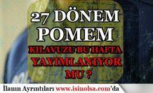 27. Dönem POMEM 8 Bin Polis Alımı Kılavuzu Bu Hafta Yayımlanıyor mu?