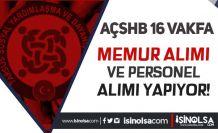 AÇSHB Sosyal Yardımlar 16 SYDV 53 Memur ve Personel Alımı Yapıyor