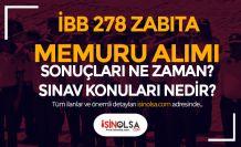 İBB 278 Zabıta Memuru Alımı Sonuçlar Ne Zaman Açıklanacak?