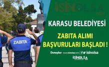 Karasu Belediye'sine 6 Zabıta Memuru Alımı Yapılıyor !!