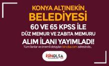 Konya Altınekin Belediyesi 60 ve 65 KPSS İle 6 Memur Alımı İlanı Yayımlandı