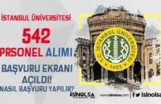İstanbul Üniversitesi 542 Personel Alımı Başvuru Ekranı Açıldı! Nasıl Başvuru Yapılır?