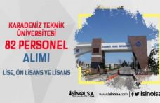 Karadeniz Teknik Üniversitesi Hastaneye 82 4/B Sözleşmeli Personel Alacak