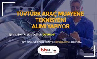 TÜVTÜRK İstanbul Araç Muayene Teknisyeni Alıyor
