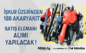 Türkiye Geneli 186 Akaryakıt Satış Elemanı Alınıyor! Başvuru Şartları Neler?