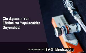 Çin Aşısının Yan Etkileri ve Yapılacaklar Duyuruldu!