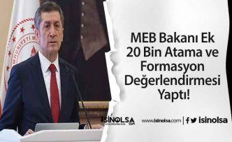 MEB Bakanı Ek 20 Bin Atama ve Formasyon Değerlendirmesi Yaptı!