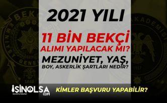 2021 Bekçi Alımı için 11 Bin Kontenjan Bekleniyor! Mezuniyet, Yaş ve Askerlik Şartları