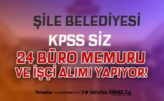 İstanbul Şile Belediyesi 24 Çöpçü, İşçi, Şoför ve Büro Memuru Alımı