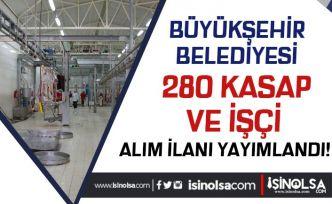 Mersin Büyükşehir Belediyesi Bayram İçin 280 Kasap ve İşçi Alım İlanı Yayımlandı!