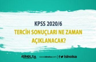KPSS 2020/6 tercih sonuçları açıklandı mı?