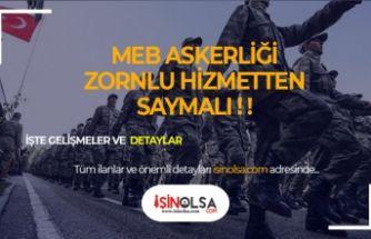 MEB Askerliği Zorunlu Hizmetten Saymalı!