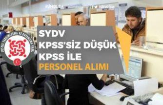 9 İlde SYDV KPSS'siz yada Düşük KPSS ile Personel Alımı!