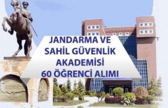 Jandarma ve Sahil Güvenlik Akademisi 60 Öğrenci Alımı Yapacak!