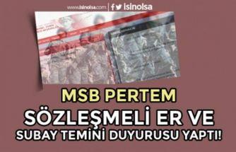MSB PERTEM'den Sözleşmeli Er ve Subay Temini Duyurusu Geldi