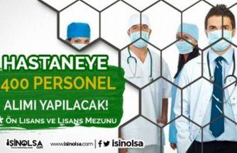 Sınav Şartı Olmadan Hastaneye 400 Sözleşmeli Sağlık Personeli Alınacak