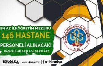 Tokat Gaziosmanpaşa Üniversitesi 146 Hastane Personeli Alım İlanı Yayımladı