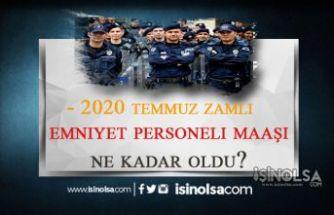 2020 Temmuz Zamlı Polis Maaşları Ne Kadar Oldu ?