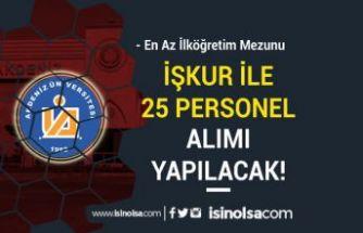 Akdeniz Üniversitesi İŞKUR İle Yeni 25 Personel Alımı Yapacak