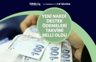 Yeni Nakdi Destek Ödemesi Ödeme Takvimi Belli Oldu!