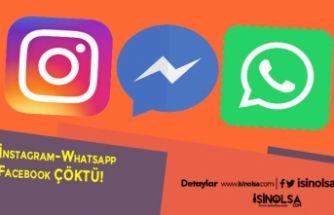 İnstagram WhatsApp Facebook Çöktü!