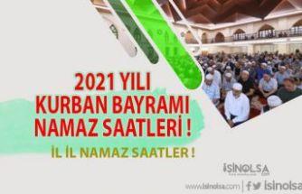 2021 Yılı Kurban Bayramı Namaz Saatleri !!