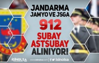 2021 Yılı JSGA ve JAMYO 912 Subay ve Astsubay Öğrenci Alımı Yapılıyor!