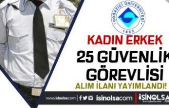 Boğaziçi Üniversitesi 25 Koruma ve Güvenlik Görevlisi Alımı Yapıyor!