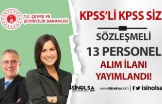 Çevre ve Şehircilik Bakanlığı KPSS'li KPSS siz Sözleşmeli Personel Alım İlanı